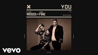 Elijah Woods X Jamie Fine   You (Audio)