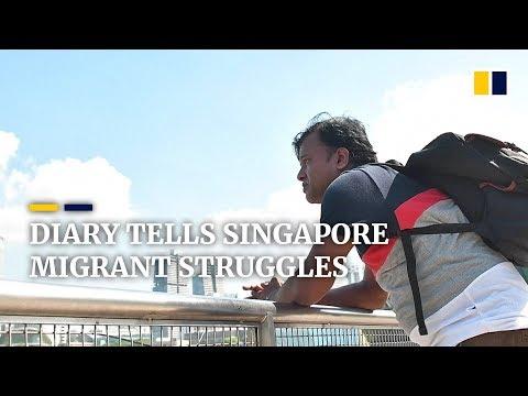 Diary tells of Singapore migrant struggles