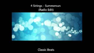 4 Strings - Summersun (Radio Edit)   [HD - Classic Songs]