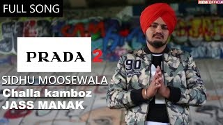 Parada 2 (Full Video) _ SIDHU MOOSEWALA _ Challa Kamboz _JASS MANAK_ DD Rockers Music