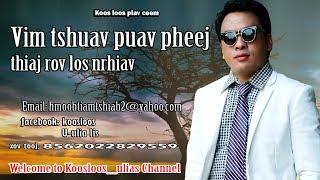 Vim tshuav puav pheej thiaj rov los nrhia 6/22/2017