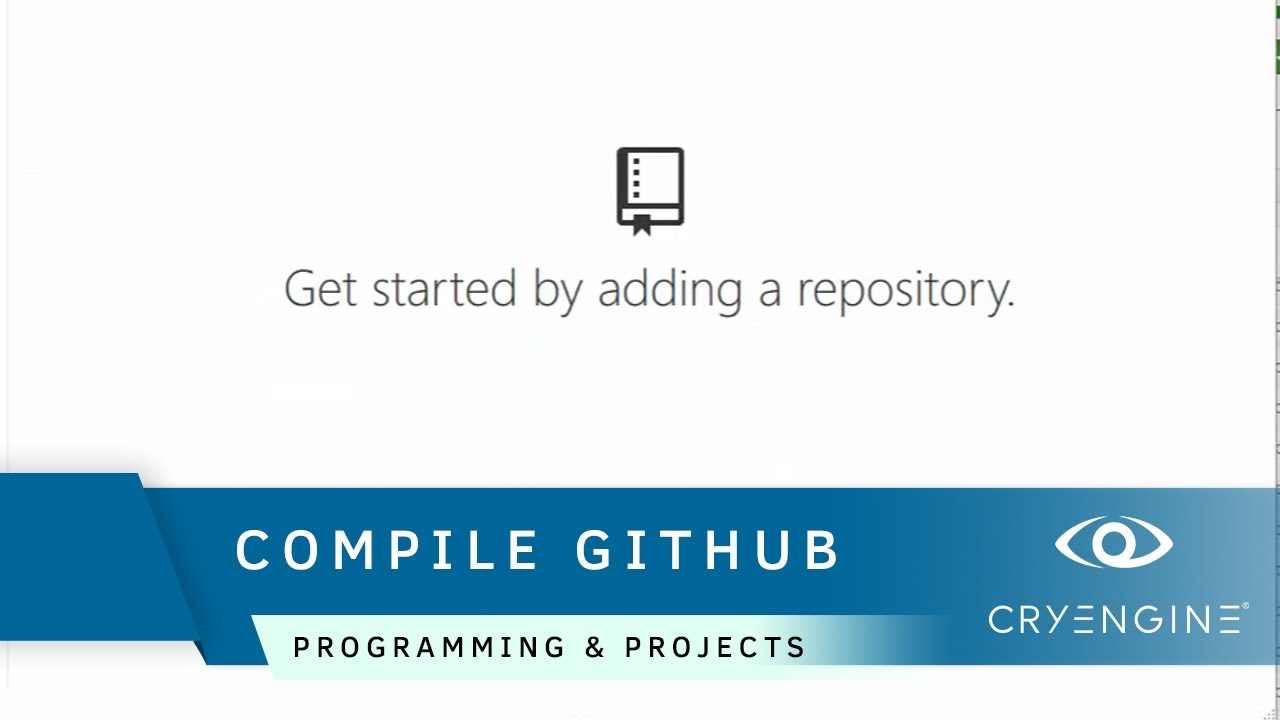Compiling the CRYENGINE source code from GITHUB | Programming & Projects