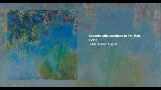 Andante with variations in F minor, Hob. XVII:6