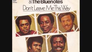 Harold Melvin & The Blue Notes  - Don't Leave Me This Way