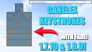[1.7.10/1.8.9] CANELEX KEYSTROKES! (WITH FADE) - MOD SHOWCASE + FREE DOWNLOAD!