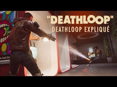 Explications de Deathloop par Arkane Lyon de Deathloop