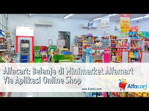 Alfacart: Belanja di Alfamart Via Aplikasi Online Shop