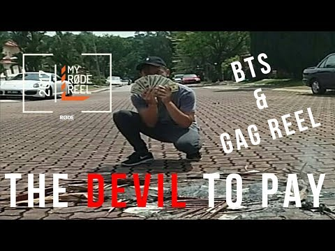 The Devil to Pay - Rode Reel 2017 BTS