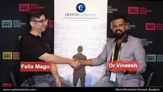 world-blockchain-summit-bangkok-interview-with-felix-mago-by-cryptoknowmics