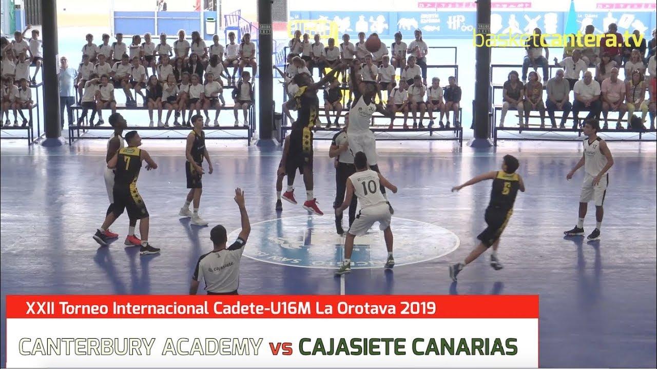 U16M - CANTERBURY ACADEMY vs CAJASIETE CANARIAS. Torneo Intern. La Orotava 2019 (BasketCantera.TV)