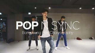 Pop - 'N Sync / Bongyoung Park Choreography
