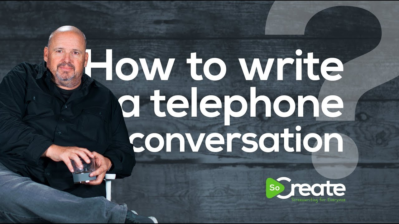 3 Ways to Write a Phone Conversation in a Traditional Screenplay