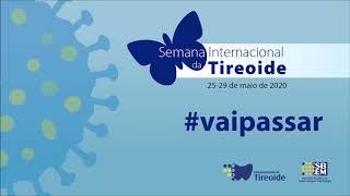 Semana Internacional da Tireoide 2020