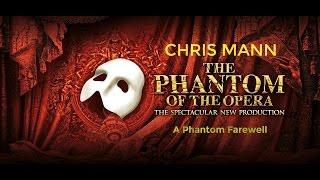 Chris Mann: A Phantom Farewell