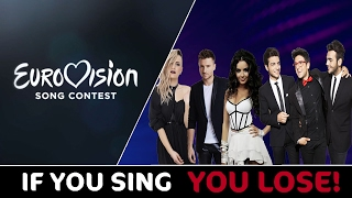 If You Sing You Lose (Eurovision Edition)