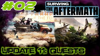 Surviving the Aftermath - Update 11: Quests – Let's Play - #02