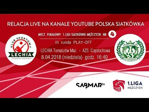 FINAŁ I Ligi siatkówki mężczyzn 2018 LECHIA Tomaszów Maz. - AZS Częstochowa - mecz nr 4