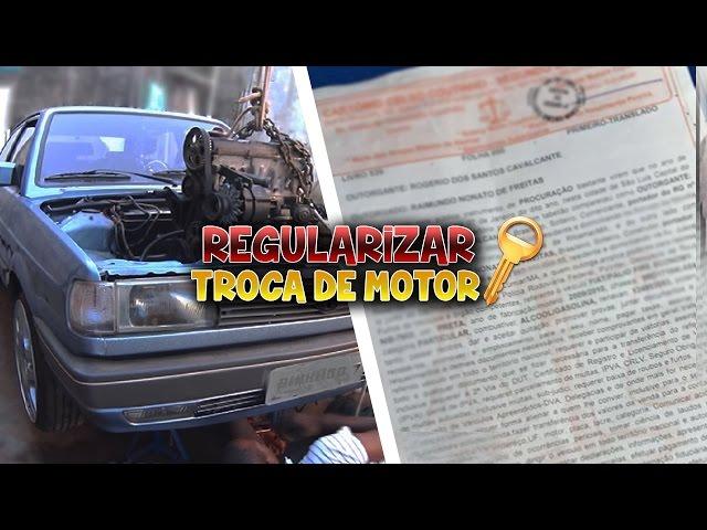 Como regularizar a troca do motor?