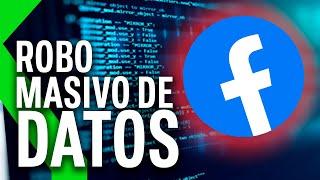 ROBO MASIVO DE DATOS en FACEBOOK: 533 MILLONES de USUARIOS AFECTADOS