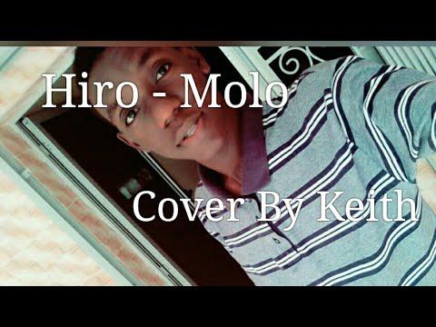 Hiro - Molo [ By Keith ]