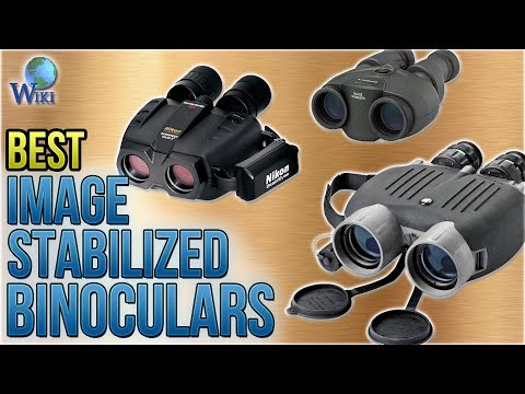9 Best Image Stabilized Binoculars 2018