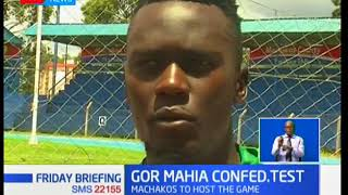 Gor Mahia face a tough task against South African club Supersport United in the Confederation Cup