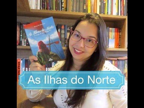 As ilhas do Norte A criação do novo Mundo de Renata Moutinho Blog Leitura Mania