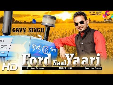 Ford Naal Yaari  Gavy Singh