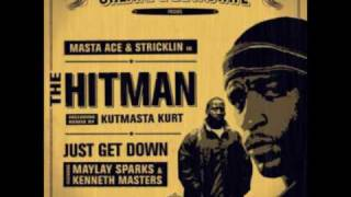 Masta Ace & Stricklin - Just Get Down ft. Maylay Sparks, Kenneth Masters