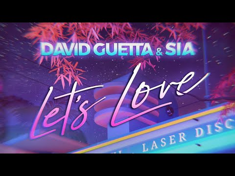 David Guetta, Sia - Let's Love (2020)