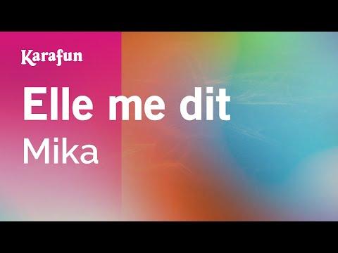 , title : 'Karaoke Elle me dit - Mika *'