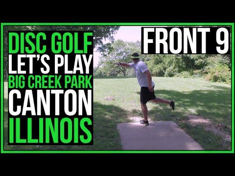 Let's Play Disc Golf | Big Creek Park | Canton IL | Part 1 | #Discgolf