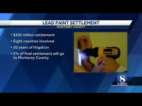 Monterey Co. to getmillions of dollars to clean up lead paint