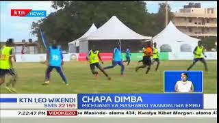 Michuano ya Chapa Dimba mashariki kuandaliwa Embu