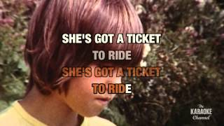 Ticket To Ride : The Beatles | Karaoke With Lyrics