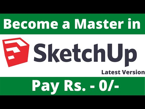 Best Way to Learn SketchUp latest version | SketchUp Professional Tutorial Free