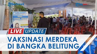 Antuasiasme Vaksinasi Merdeka di Bangka Belitung Tinggi, Warga yang Datang Dapat Paket Sembako