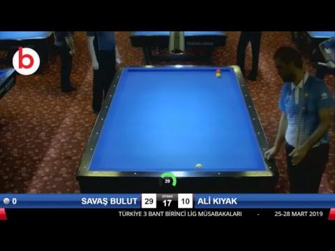 SAVAŞ BULUT & ALİ KIYAK Bilardo Maçı - 2019 - TÜRKİYE 1.LİGİ-1.TUR