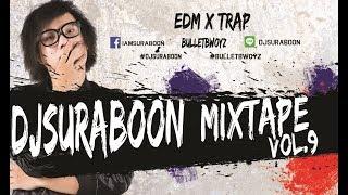 เพลงติ๊ดๆเปิดในผับ EDM 2017 Vol.9ใหม่ล่าสุดเดือนกันยายน  DJ สุรบุ๋น