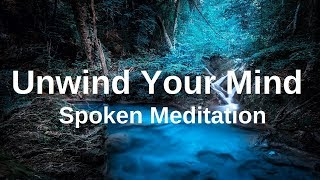 UNWIND YOUR MIND Before Sleep Meditation (Spoken with Music) A Guided Meditation  Insomnia Sleeping