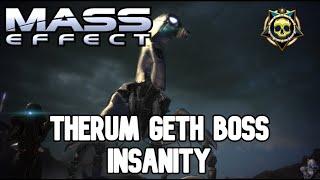 Mass Effect - Therum Geth Boss - Insanity
