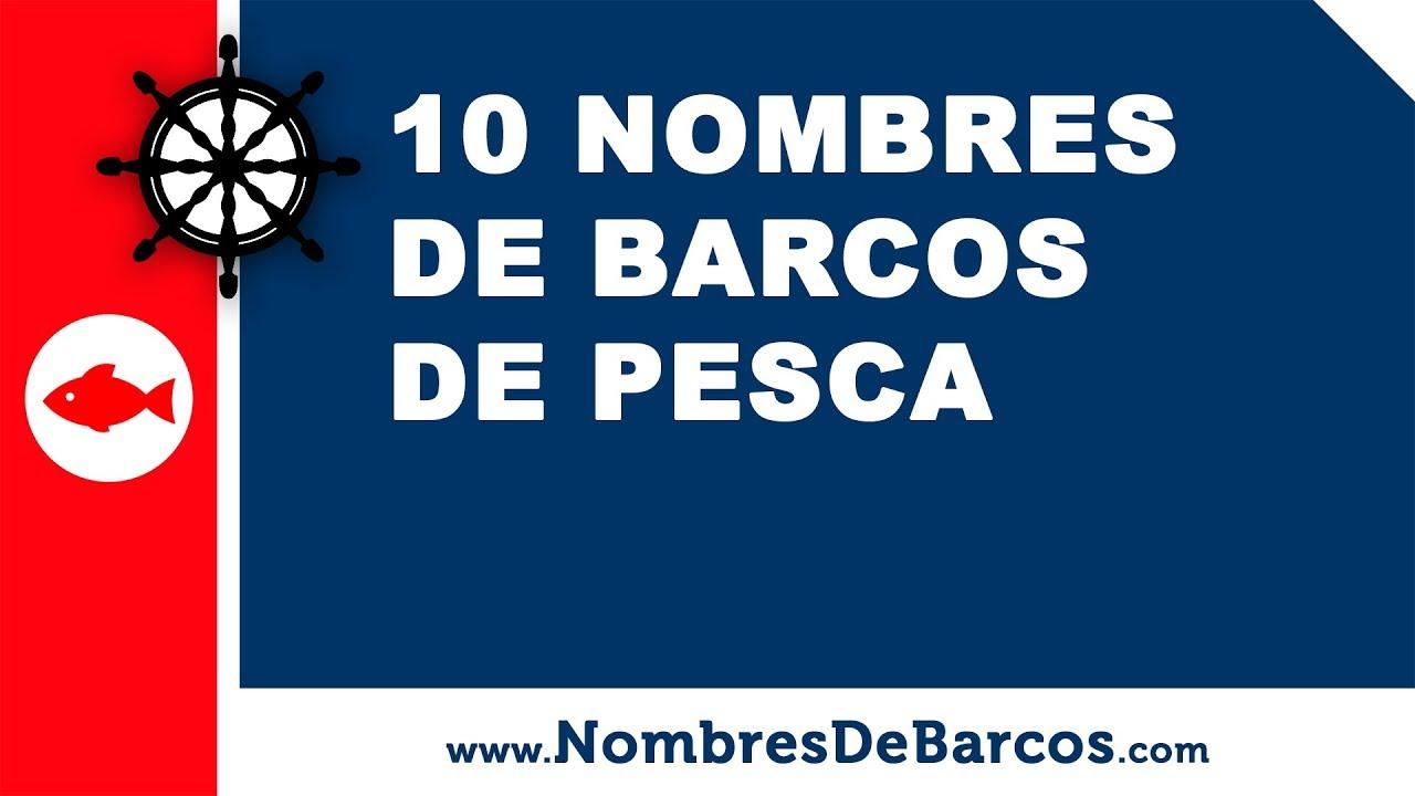 10 nombres de barcos de pesca - los mejores nombres para barcos - www.nombresdebarcos.com