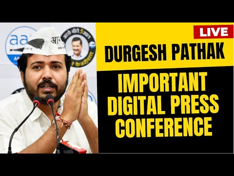 LIVE| AAP Leader Durgesh Pathak Addressing an Important Press Conference