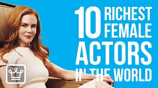 Top 10 Richest Female Actors In The World | 2020