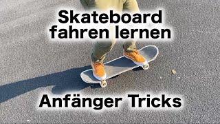 Skateboard fahren lernen Skateboard Tricks für Anfänger
