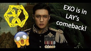 Download Video EXO is actually in LAY's comeback MP3 3GP MP4