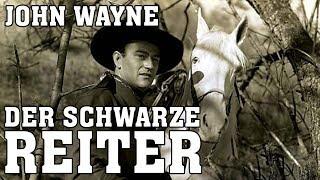 John Wayne - Der schwarze Reiter (1947) [Western] | ganzer Film (deutsch)