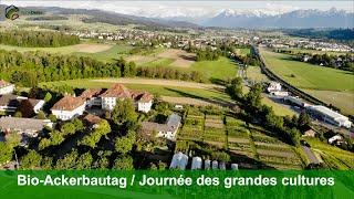 Teaser – Bioackerbautag/Journée des grandes cultures bio 2019, Schwand, Münsingen/BE
