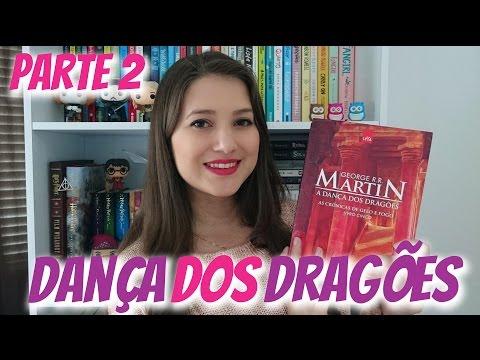 A DANÇA DOS DRAGÕES #2 | LENDO AS CRÔNICAS DE GELO E FOGO | Patricia Lima