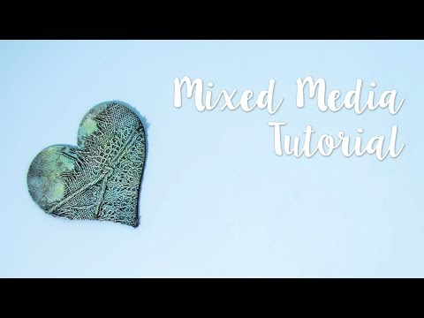 Mixed  Media Tutorial - Sizzix